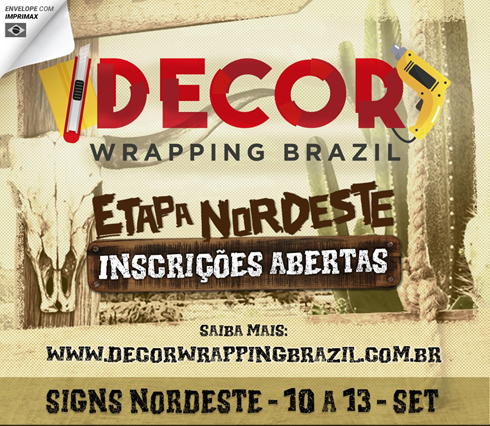 Etapa será realizada em Fortaleza, na feira Signs Nordeste 2019