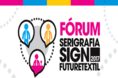 Fórum da feira Serigrafia Sign é grátis