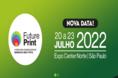 Feira FuturePrint será realizada em julho de 2022